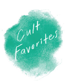 Cult Favorites