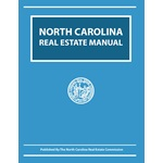 North Carolina Real Estate Manual 2017-2018 Edition