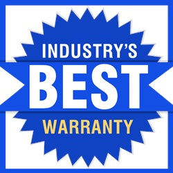 Best Warranty in the Industry!