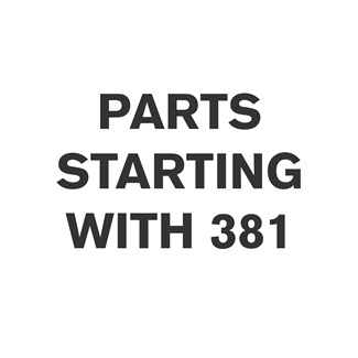 Parts Starting With 381