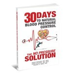 30 Days to Natural Blood Pressure Control by DeRose, Steinke,  Li