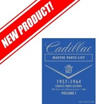 Cadillac Master Parts List 1957 - 1964 (Reprint)