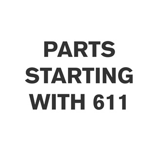 Parts Starting With 611