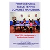 Professional Table Tennis Coaches Handbook