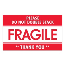 "3 X 5"" ""FRAGILE-DO NOT DOUBLE STACK"" RED/WHITE"