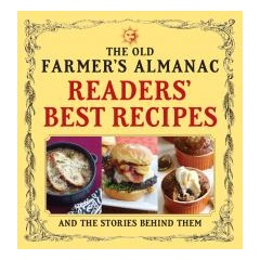 The Old Farmer's Almanac Reader's Best Recipes
