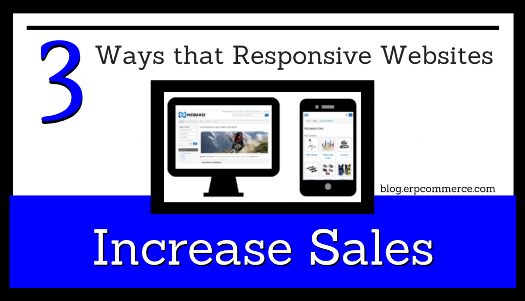 3 Ways that Responsive Websites Increase Sales (1)