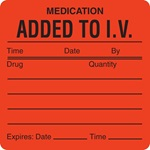 IV/Medication Added Labels