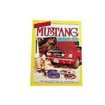 Mustang How-To - Volume 1